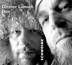 Ditzner Lömsch Duo - Schwoine Cover